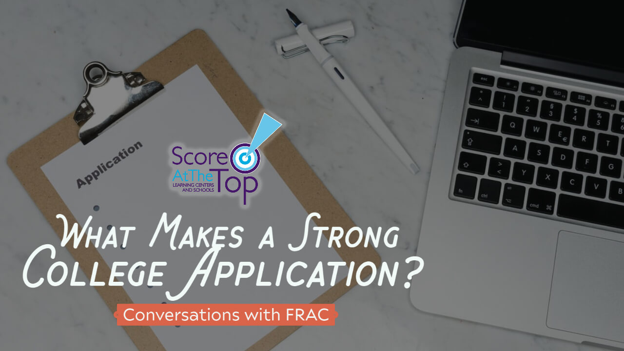 What makes a strong college application